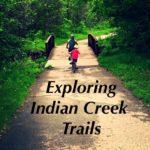 Exploring Indian Creek Trails