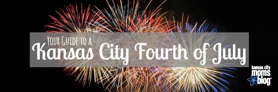 Your Guide to a Kansas City Fourth of July