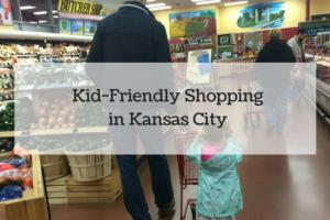 Kid-Friendly Shopping in Kansas City
