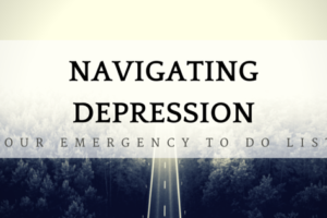 Navigating Depression: Your Emergency To-Do List