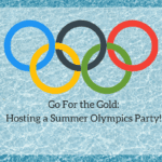Hosting a Summer Olympics Party
