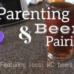 Parenting and Beer Pairings