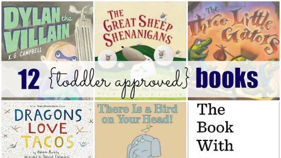 Storytime Favorites: 12 Toddler-Approved Books