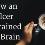 How an Ulcer Retrained My Brain