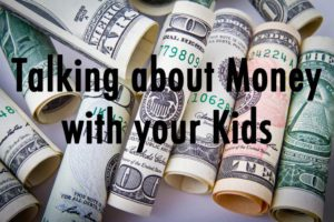 Talking about Money with your Kids