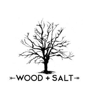 Wood + Salt