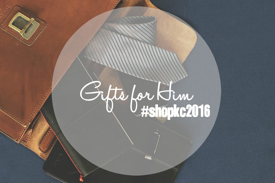 #shopKC2016 Gifts for Him