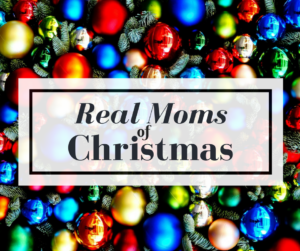 Real Moms of Christmas   Kansas City Moms Blog