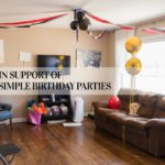 In Support of Simple Birthday Parties