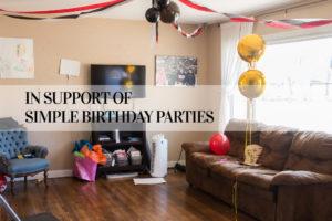 Simple Birthday Parties