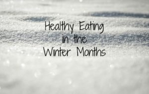 Healthy Eating in the Winter Months | Kansas City Moms Blog