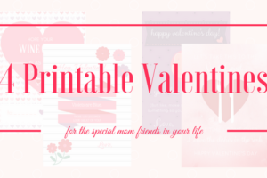 4 Printable Valentines