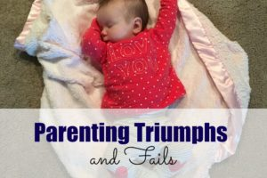 Triumphs and Fails