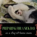 Preparing for a Sick Day as a Stay-at-Home Mom