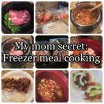 My Mom Secret: Freezer Meal Cooking