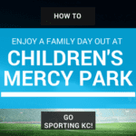 How to Enjoy a Family Day Out Cheering on Sporting KC