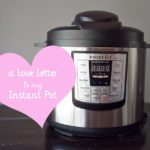 Love Letter to My Instant Pot