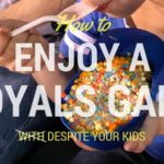 How to Enjoy a Royals Game Despite Your Kids