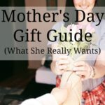 Mother's Day Gift Guide: What She (Really) Wants