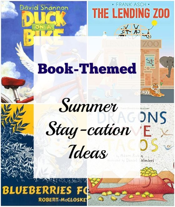Book-Themed Summer Stay-cation Ideas