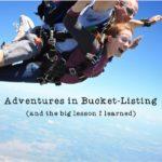 Adventures in Bucket-Listing