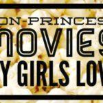 Non-Princess Movies My Girls Love