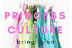 princess culture