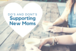 Supporting New Moms