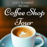 A Mom's Guide to Coffee in Lee's Summit