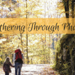 Mothering Through Phases