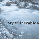 My Vulnerable Marriage