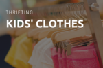 Thrifting for Kids' Clothes