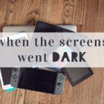 When the Screen Went Dark