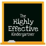 Highly Effective Kindergartner