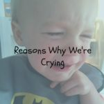 Reasons Why We're Crying: KCMB Toddlers Talk