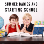 Summer Babies and Starting School