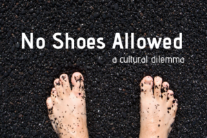 No Shoes Allowed feature