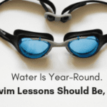 Water Is Year-Round.Swim Lessons Should Be, Too.