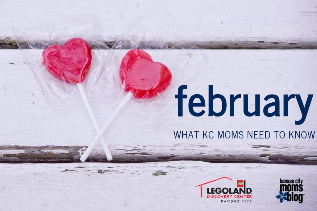 Guide to February, Kansas City Moms Blog