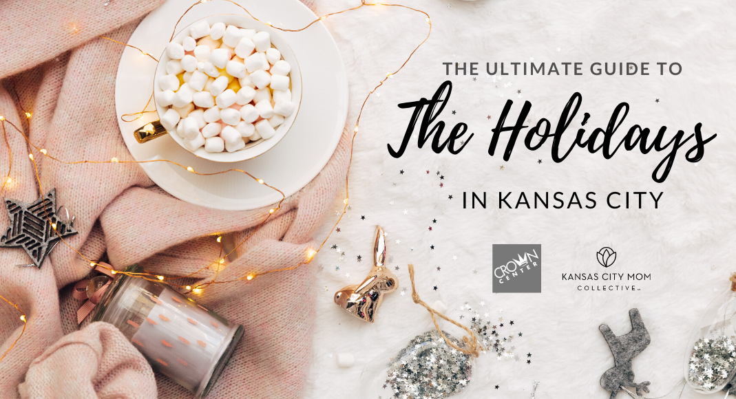 Ultimate Guide to the Holidays in Kansas City