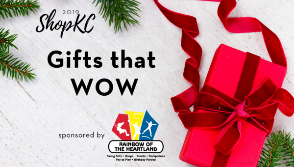 Gifts that Wow   ShopKC 2019