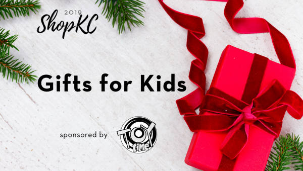 ShopKC 2019 | Gifts for Kids