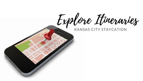 Itineraries | Kansas City Staycation